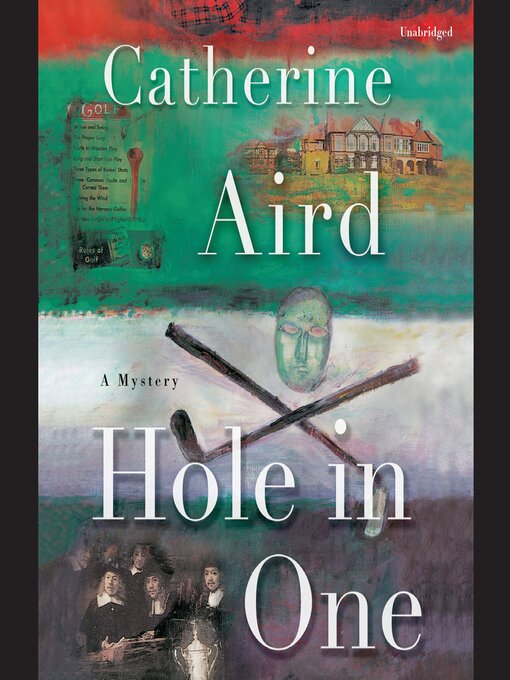 Title details for Hole in One by Catherine Aird - Available
