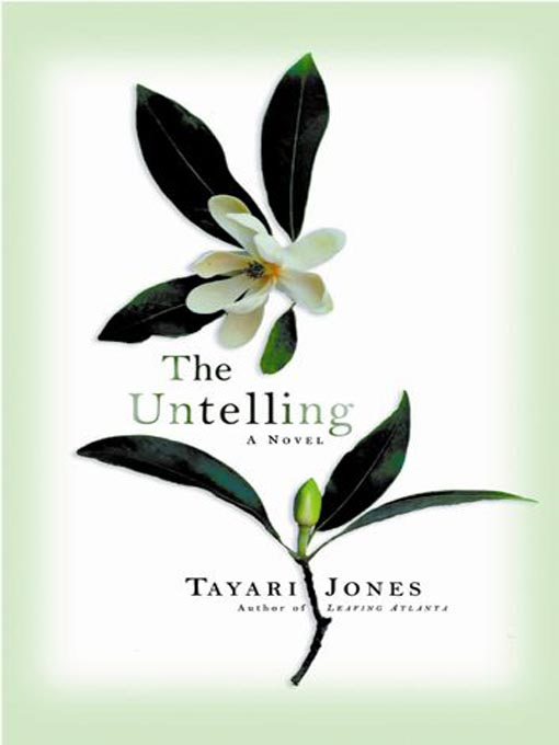 Title details for The Untelling by Tayari Jones - Available