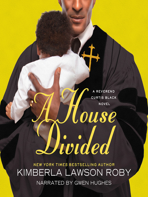 Title details for A House Divided by Kimberla Lawson Roby - Wait list