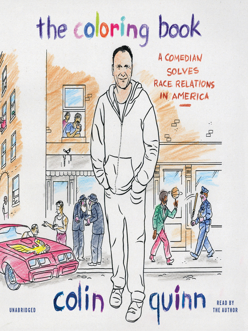 Title details for The Coloring Book by Colin Quinn - Available