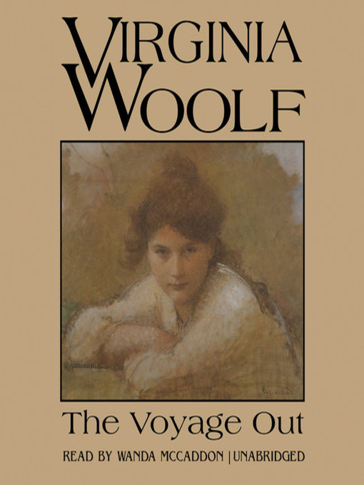 Title details for The Voyage Out by Virginia Woolf - Available