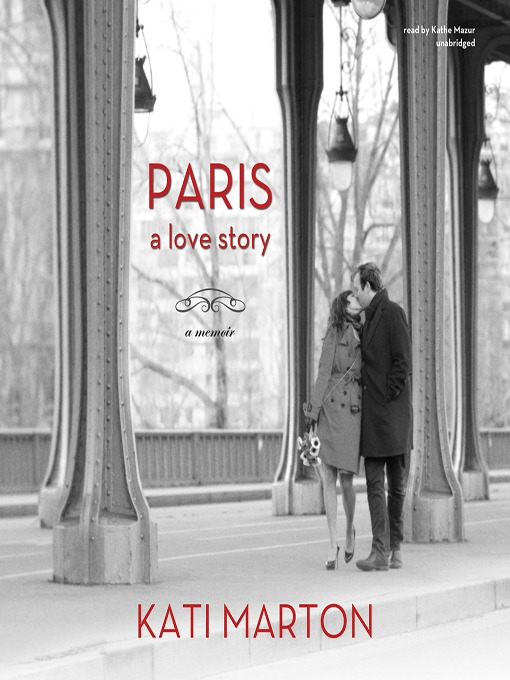 Title details for Paris by Kati Marton - Available