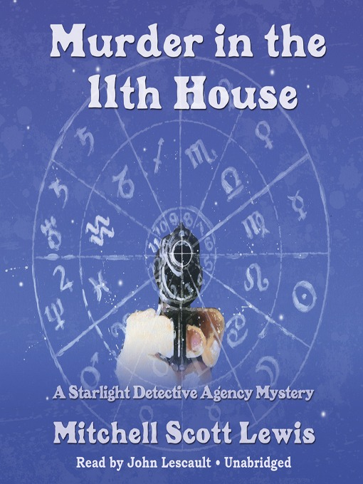 Title details for Murder in the 11th House by Mitchell Scott Lewis - Wait list