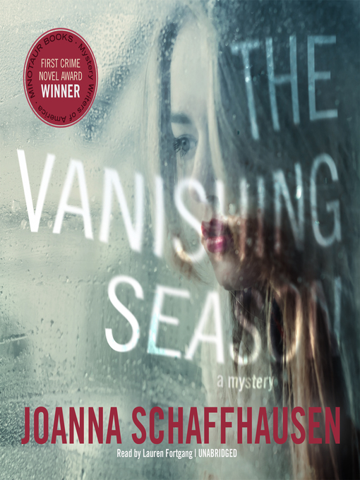 Title details for The Vanishing Season by Joanna Schaffhausen - Available