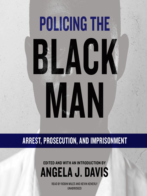Title details for Policing the Black Man by Angela J. Davis - Available