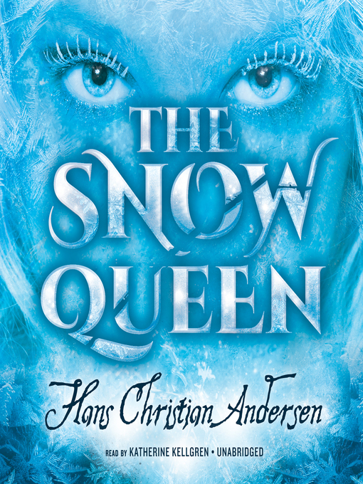 Title details for The Snow Queen by Hans Christian Andersen - Available