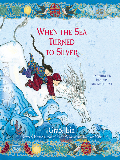 Title details for When the Sea Turned to Silver by Grace Lin - Available