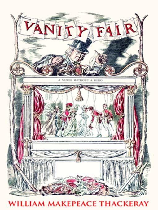 Title details for Vanity Fair by William Makepeace Thackeray - Wait list