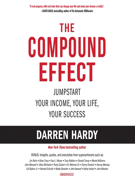 Title details for The Compound Effect by Darren Hardy - Wait list