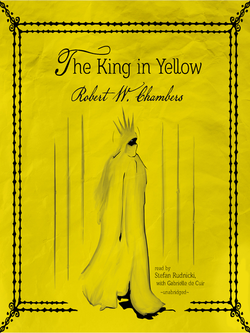 Title details for The King in Yellow by Robert W. Chambers - Available
