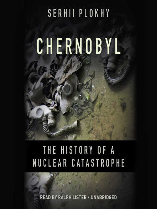 Title details for Chernobyl by Serhii Plokhy - Available