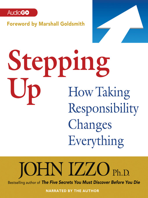 Title details for Stepping Up by John Izzo, PhD - Wait list