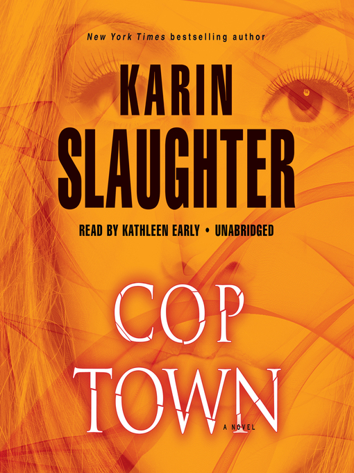 Title details for Cop Town by Karin Slaughter - Available
