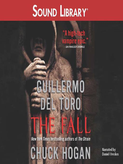 Title details for The Fall by Guillermo Del Toro - Available