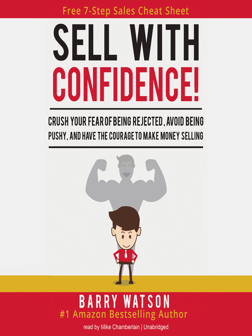 Title details for Sell with Confidence! by Barry Watson - Available