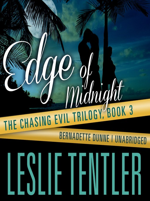 Title details for Edge of Midnight by Leslie Tentler - Available