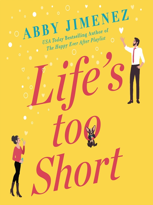 Title details for Life's Too Short by Abby Jimenez - Wait list