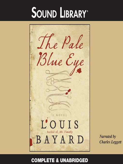 Title details for The Pale Blue Eye by Louis Bayard - Available