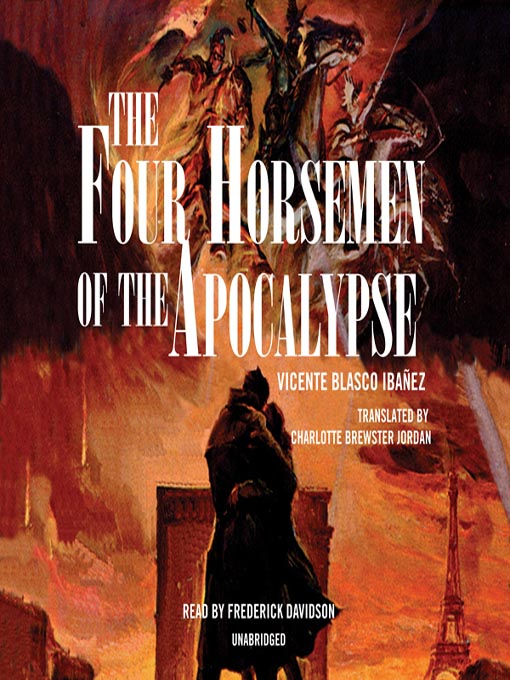Title details for The Four Horsemen of the Apocalypse by Vicente Blasco Ibáñez - Available