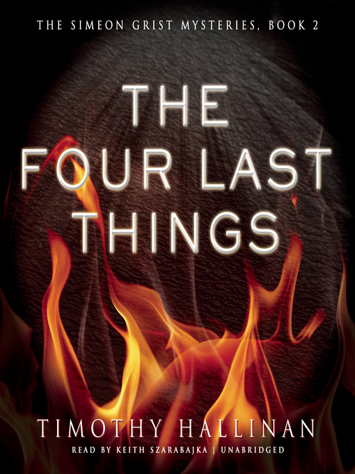 Title details for The Four Last Things by Timothy Hallinan - Available