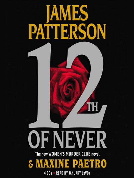 Title details for 12th of Never by James Patterson - Wait list