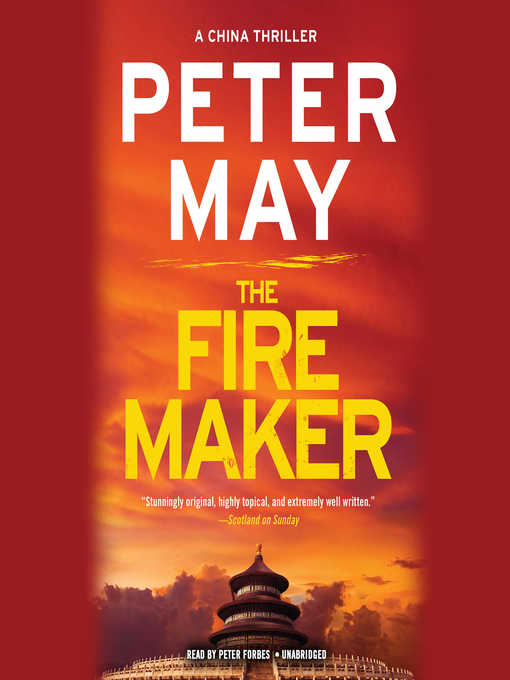 Title details for The Firemaker by Peter May - Available