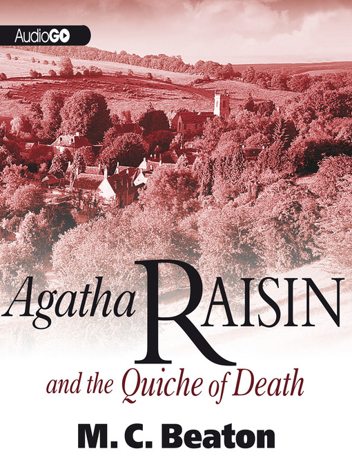 Title details for Agatha Raisin and the Quiche of Death by M. C. Beaton - Wait list