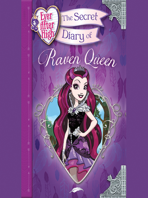 Title details for The Secret Diary of Raven Queen by Heather Alexander - Available