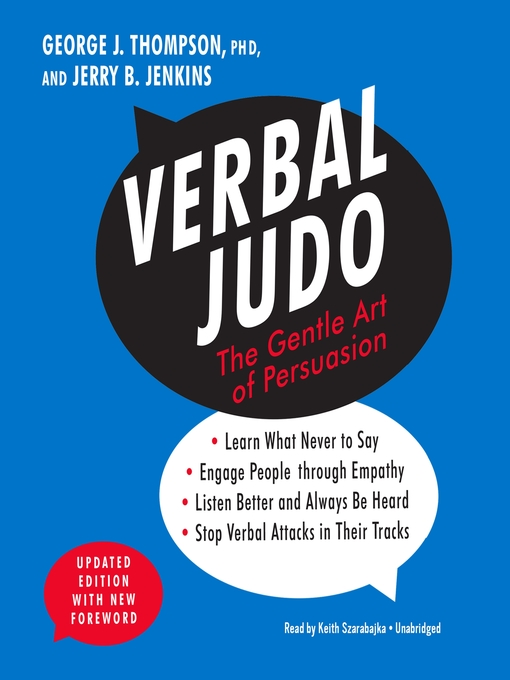 Title details for Verbal Judo, Updated Edition by George J. Thompson, PhD - Wait list