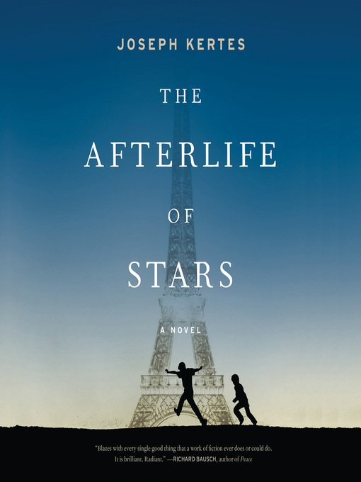 Title details for The Afterlife of Stars by Joseph Kertes - Available