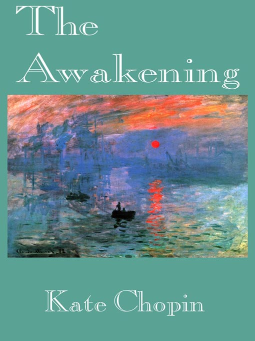 Title details for The Awakening by Kate Chopin - Wait list
