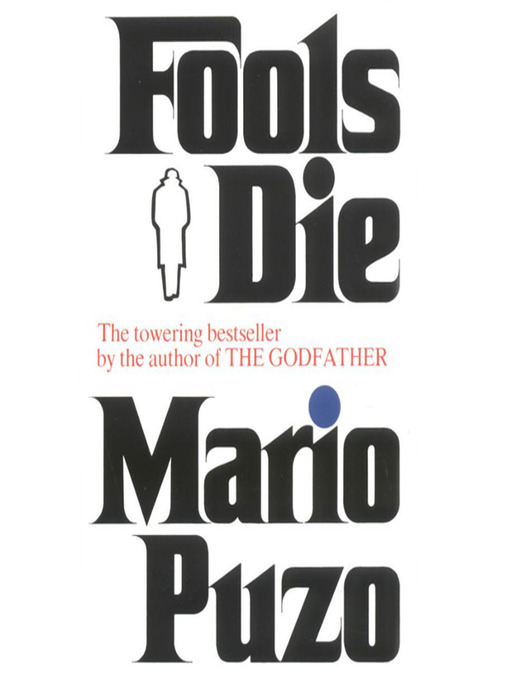 Title details for Fools Die by Mario Puzo - Available