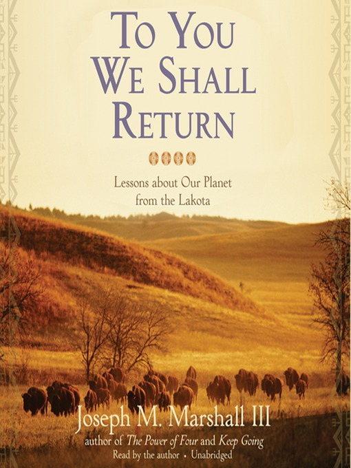 Title details for To You We Shall Return by Joseph M. Marshall III - Wait list