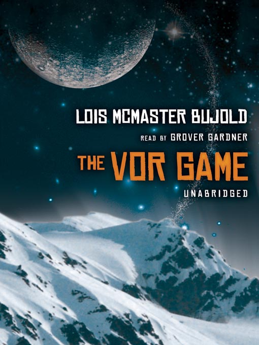 Title details for The Vor Game by Lois McMaster Bujold - Available