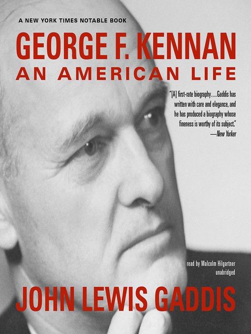 Title details for George F. Kennan by John Lewis Gaddis - Wait list