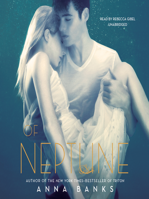 Title details for Of Neptune by Anna Banks - Available