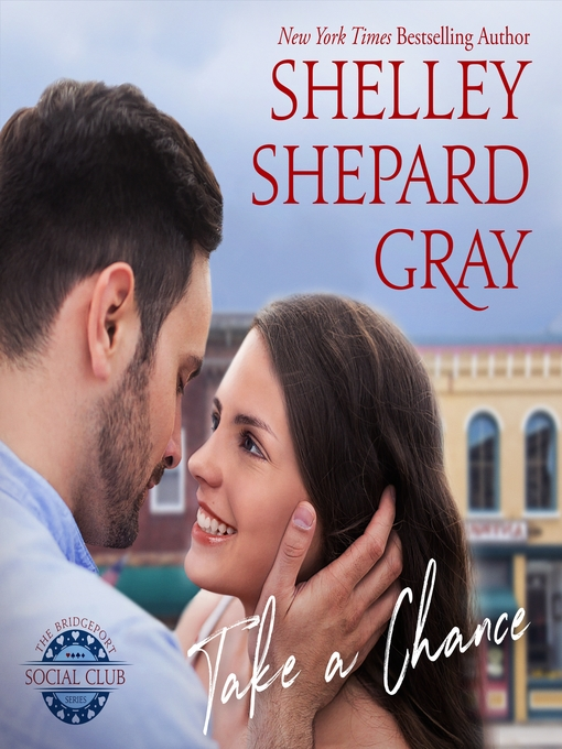 Title details for Take a Chance by Shelley Shepard Gray - Wait list