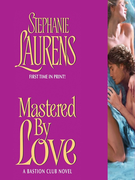 Title details for Mastered by Love by STEPHANIE LAURENS - Available