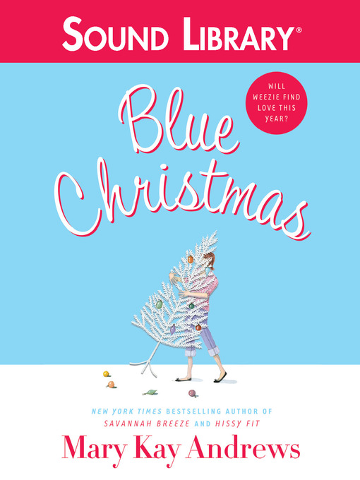 Title details for Blue Christmas by Mary Kay Andrews - Available