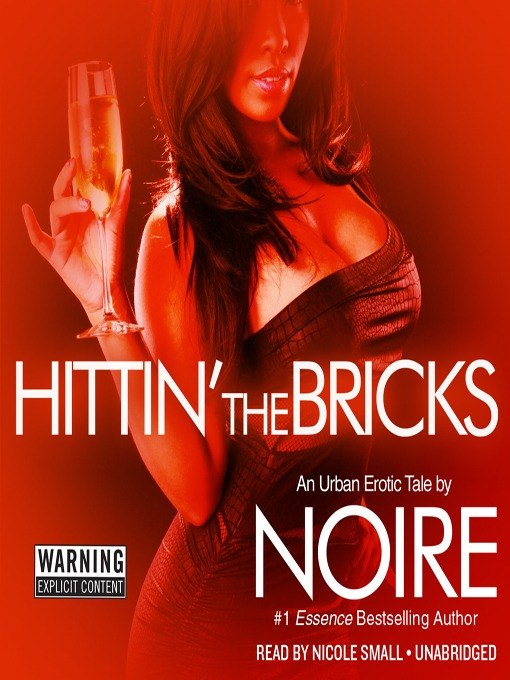 Title details for Hittin' the Bricks by Noire - Available