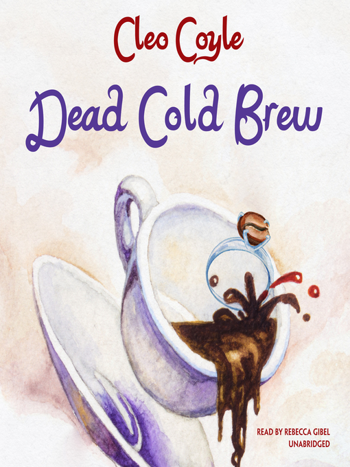 Title details for Dead Cold Brew by Cleo Coyle - Wait list