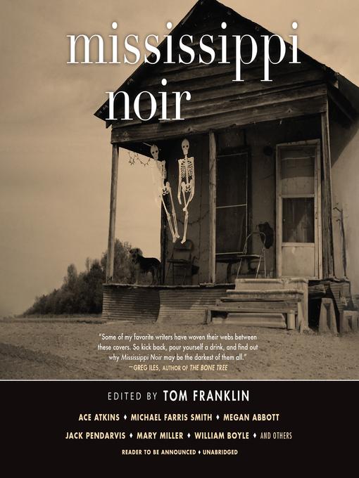 Title details for Mississippi Noir by Tom Franklin - Available