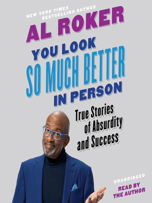 Title details for You Look So Much Better in Person by Al Roker - Wait list