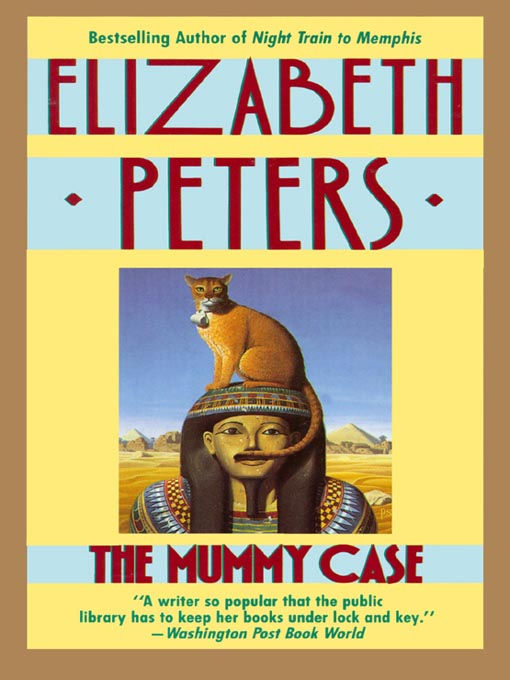 Title details for The Mummy Case by Elizabeth Peters - Wait list