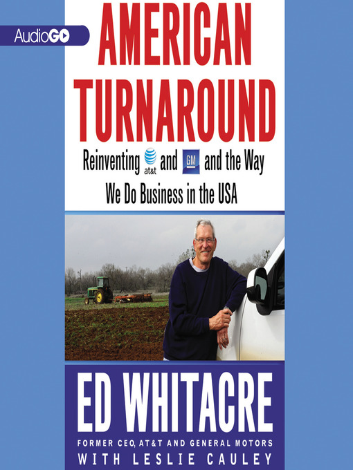 Title details for American Turnaround by Ed Whitacre - Available