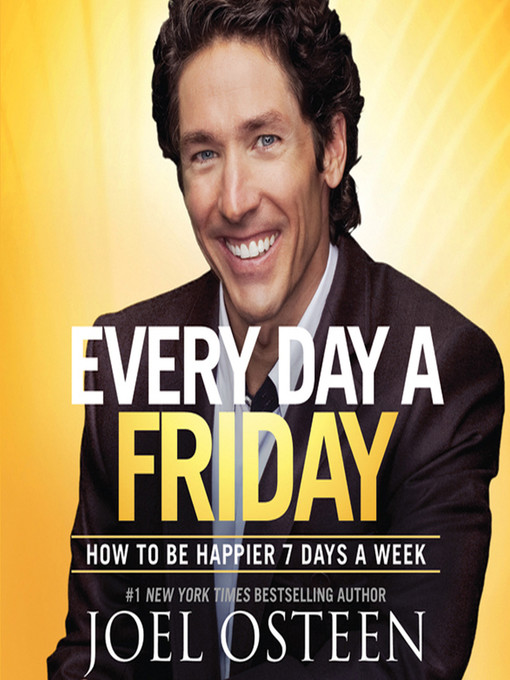 Title details for Every Day a Friday by Joel Osteen - Available