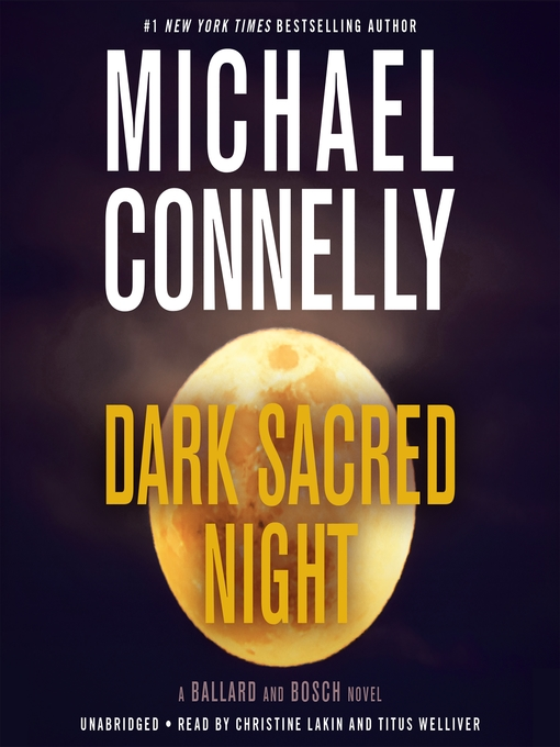 Title details for Dark Sacred Night by Michael Connelly - Wait list