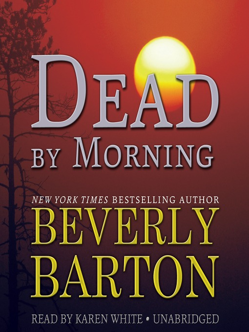 Title details for Dead by Morning by Beverly Barton - Available