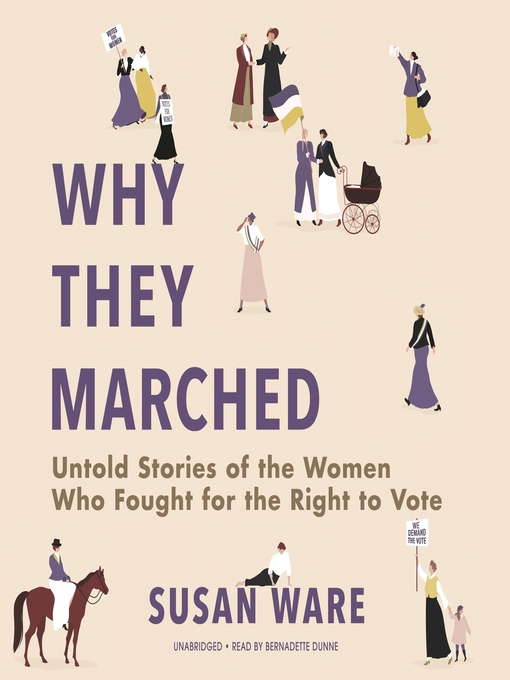 Title details for Why They Marched by Susan Ware - Wait list
