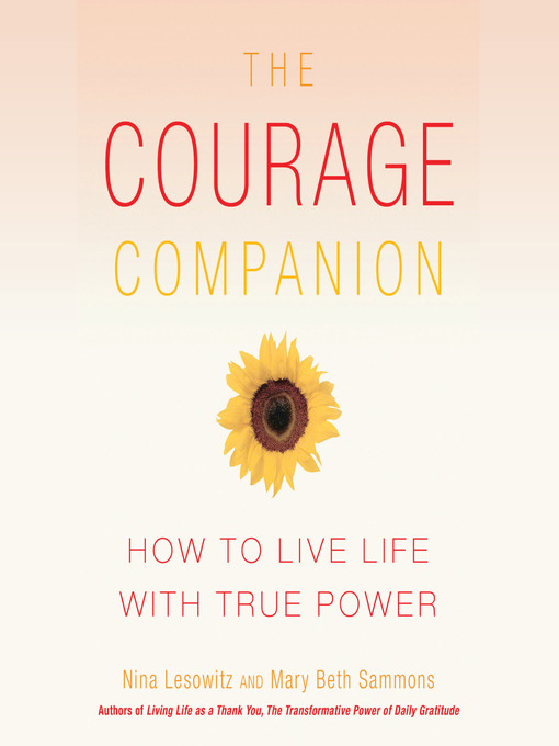 Title details for The Courage Companion by Nina Lesowitz - Available